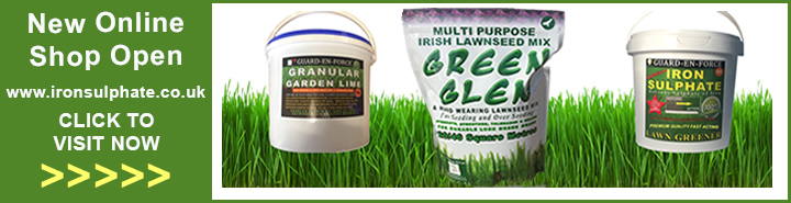 New Online Shop www.ironsulphate.co.uk open now for iron sulphate moss killer, green glen grass seed and much more for gardens and gardeners